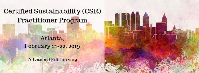 Certified Sustainability (CSR) Practitioner Program, Advanced Edition 2019 – Atlanta