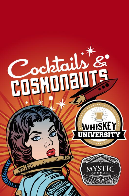 Whiskey University and Cocktails and Cosmonauts