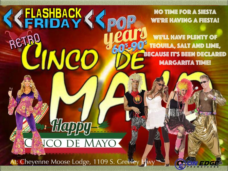 Flashback Friday- Cinco De Mayo  Dinner/Dance/Party!