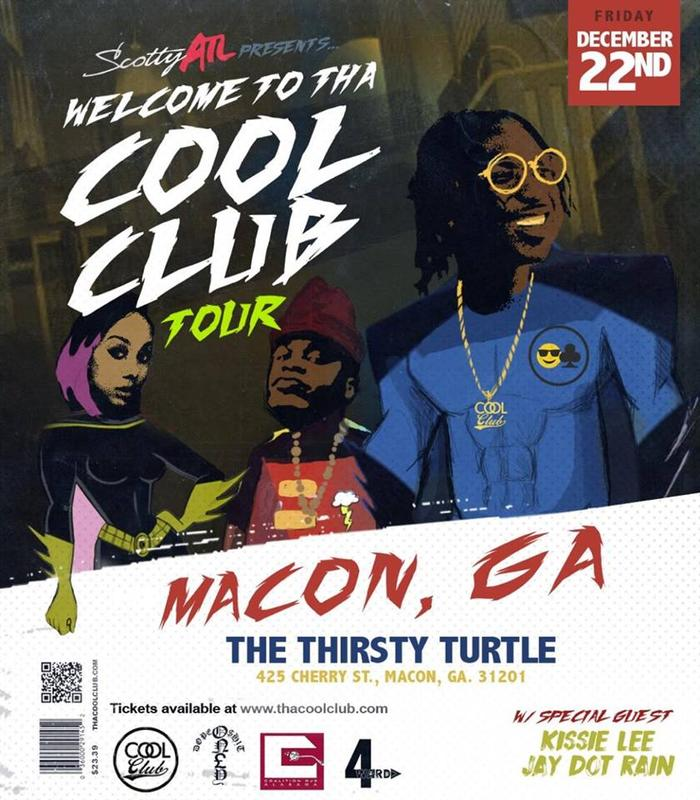 Scotty ATL, Tha Cool Club with special guests Live at The Thirsty Turtle