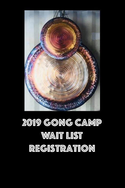 Gong Camp WAIT LIST COUPON