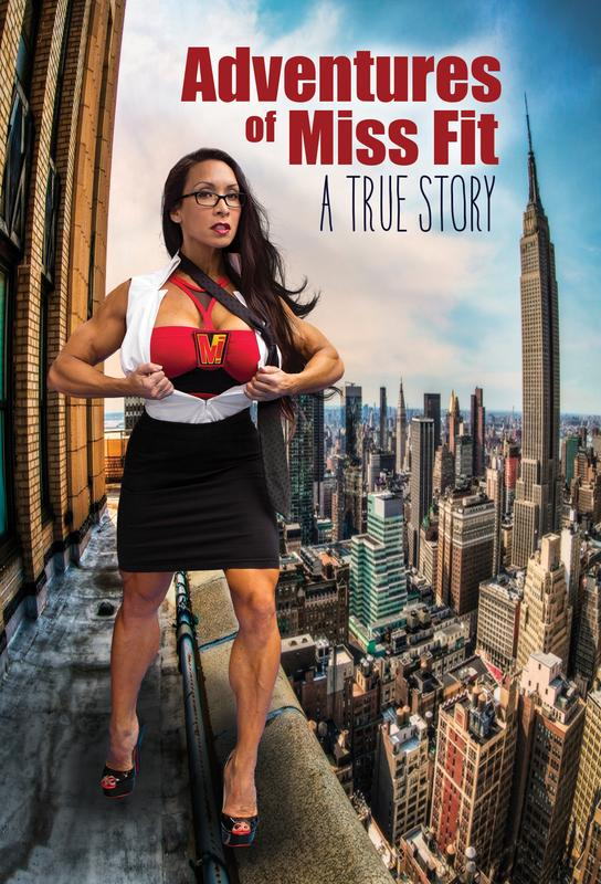Documentary Feature: Adventures of Miss Fit FILMMAKERS ATTENDING (Muvico #4)
