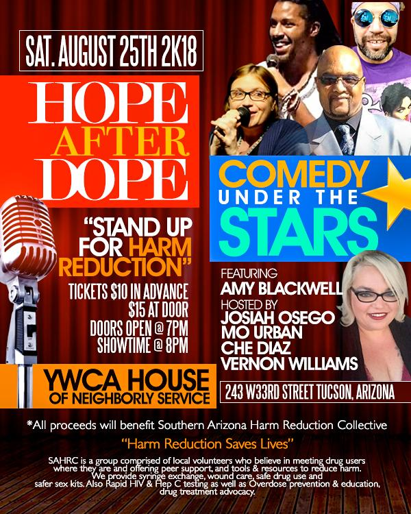 """HOPE AFTER DOPE COMEDY JAM FUNDRAISER - """"STAND UP FOR HARM REDUCTION"""""""