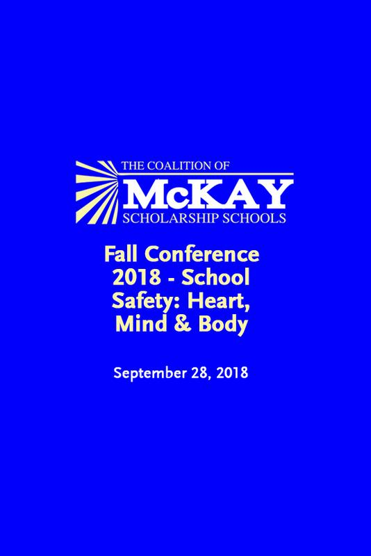 Fall Conference 2018 - School Safety: Heart, Mind & Body
