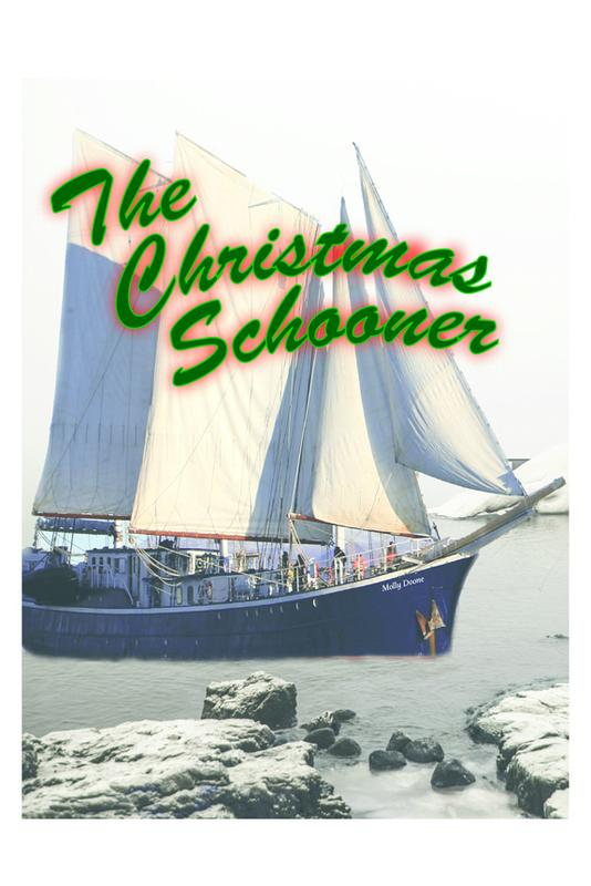 """The Christmas Schooner"" - Dinner Theater Holiday Musical by John Reeger, Music & Lyrics by Julie Shannon"