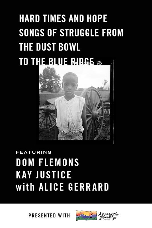 Concert: Hard Times and Hope: Songs of Struggle from the Dust Bowl to the Blue Ridge