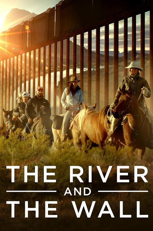 The River & The Wall (2019)