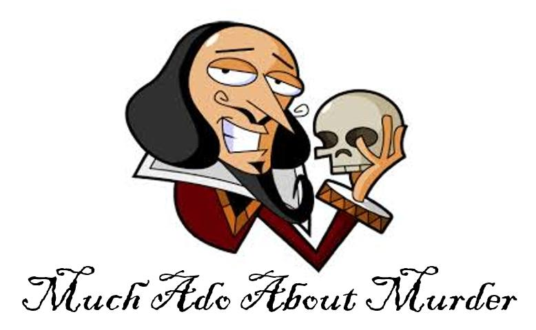 Much Ado About Murder (Dinner Theatre)