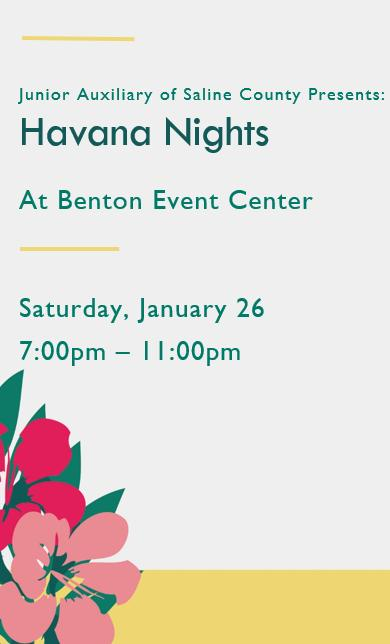 Junior Auxiliary of Saline County: Havana Nights