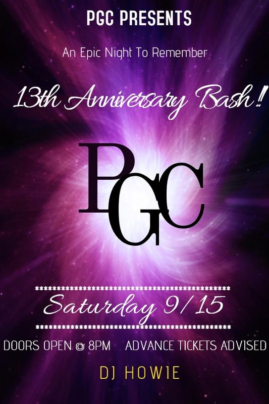 Saturday 9/15 PGC's LUCKY THIRTEENTH ANNIVERSARY BASH!!!!