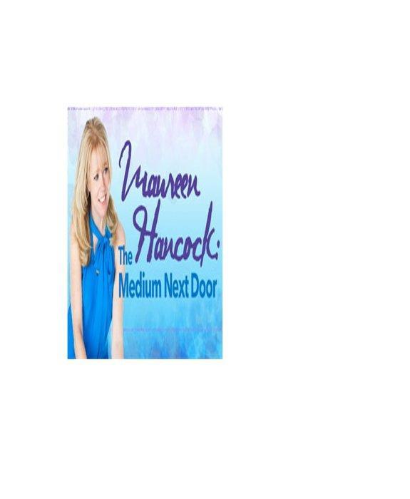 Maureen Hancock - The Medium Next Door