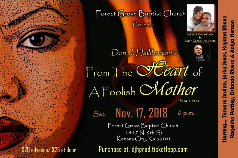 From The Heart of a Foolish Mother - Stage Play