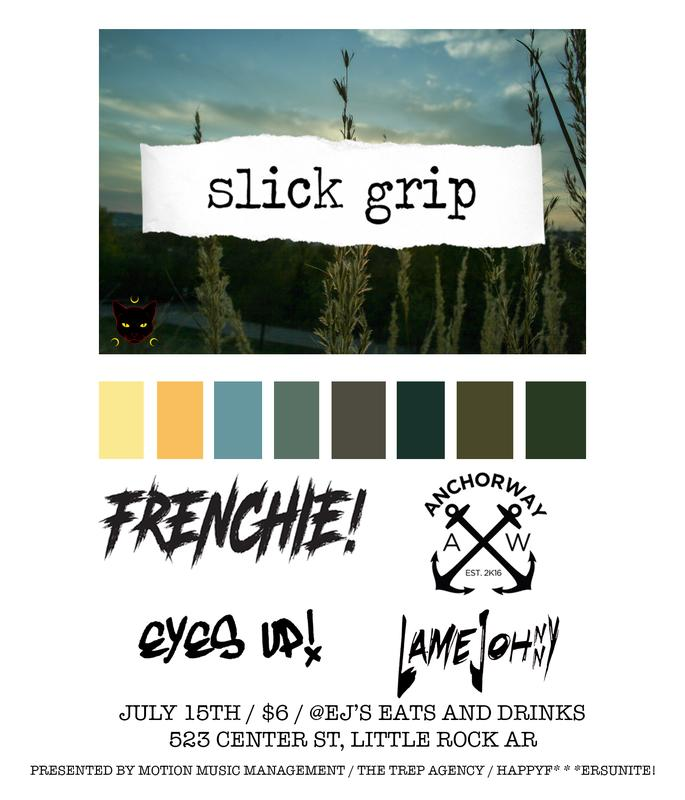 Slick Grip / Frenchie / AnchorWay / LameJohnny / Eyes Up
