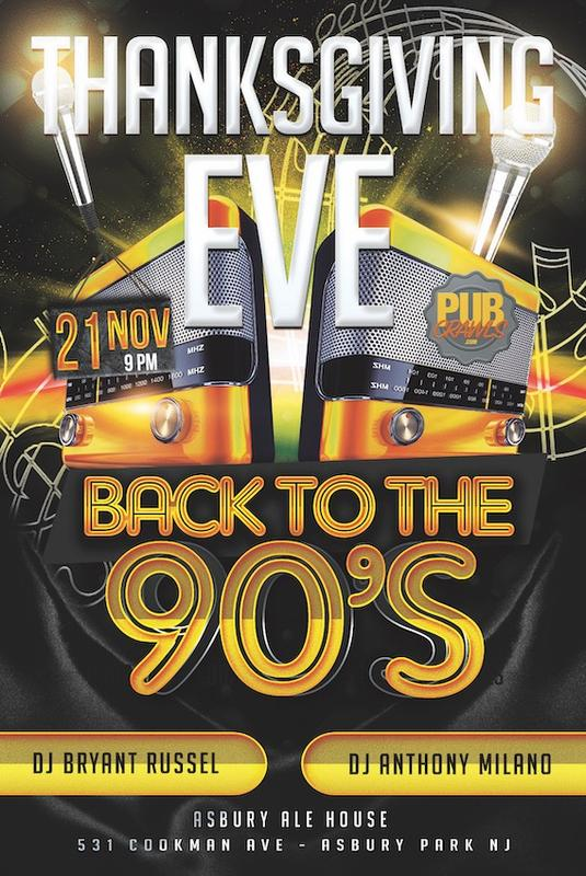 """Asbury Ale House """"Back to the 90's Neon Lights"""" Thanksgiving Eve"""