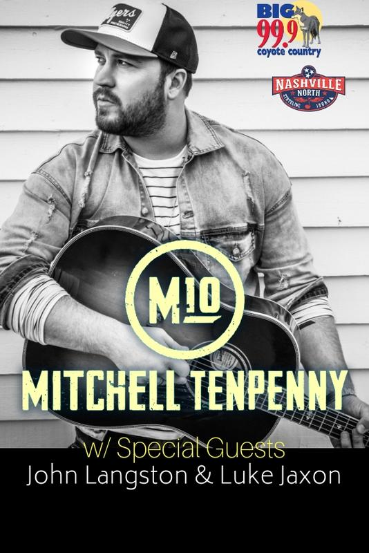 Mitchell Tenpenny w/ Special Guests Jon Langston & Luke Jaxon *SOLD OUT*