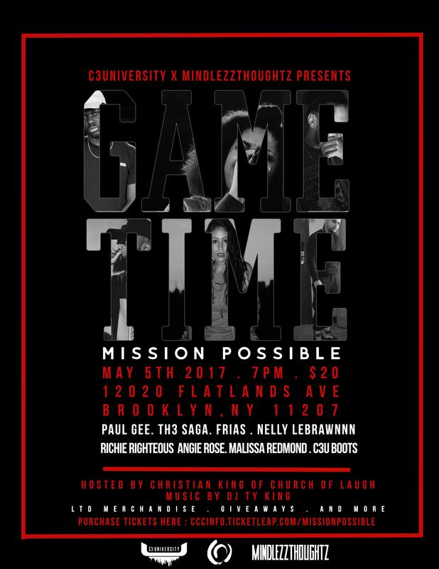 C3U X Mindlezz Thoughtz Presents Game Time: Mission Possible Concert
