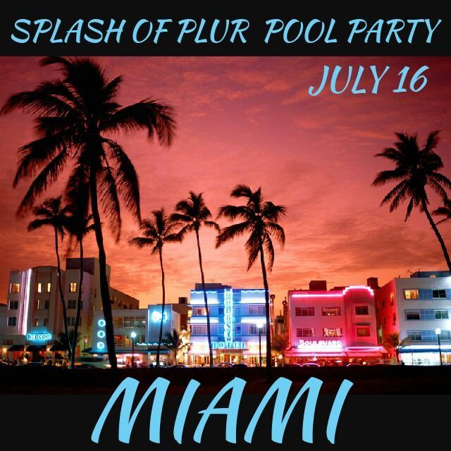Splash Of Plur Pool Party (Miami)