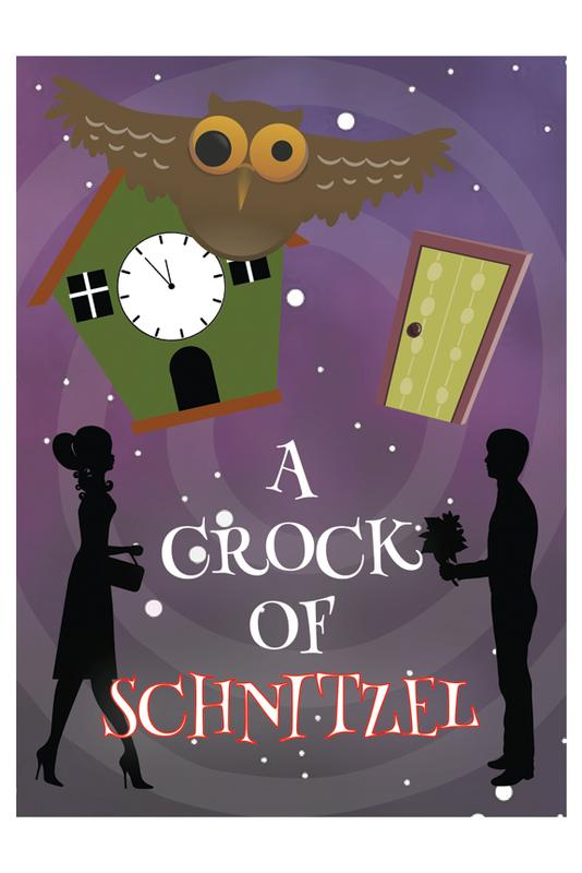 """A Crock of Schnitzel"" - Dinner Theater Comedy by Barbara Pease Weber"