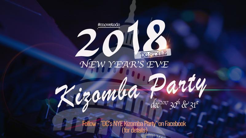 DC's End of Year Kizomba Affair (2nights)