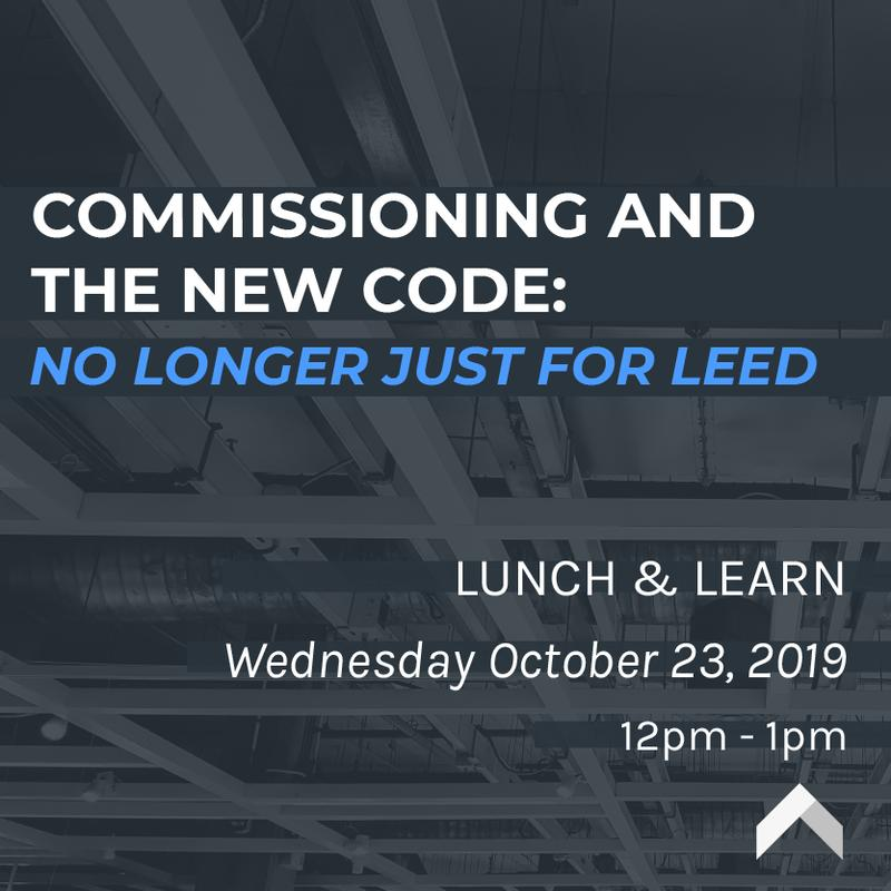 Commissioning and the New Code: No Longer Just for LEED