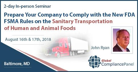 Prepare Your Company to Comply with the New FDA FSMA Rules on the Sanitary Transportation of Human and Animal Foods