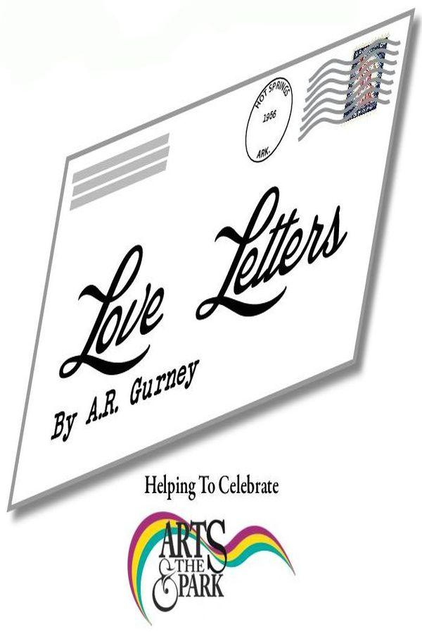 Love Letters Tickets In Hot Springs National Park AR