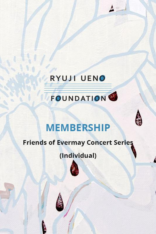 FRIENDS OF EVERMAY CONCERT SERIES (Individual Membership)
