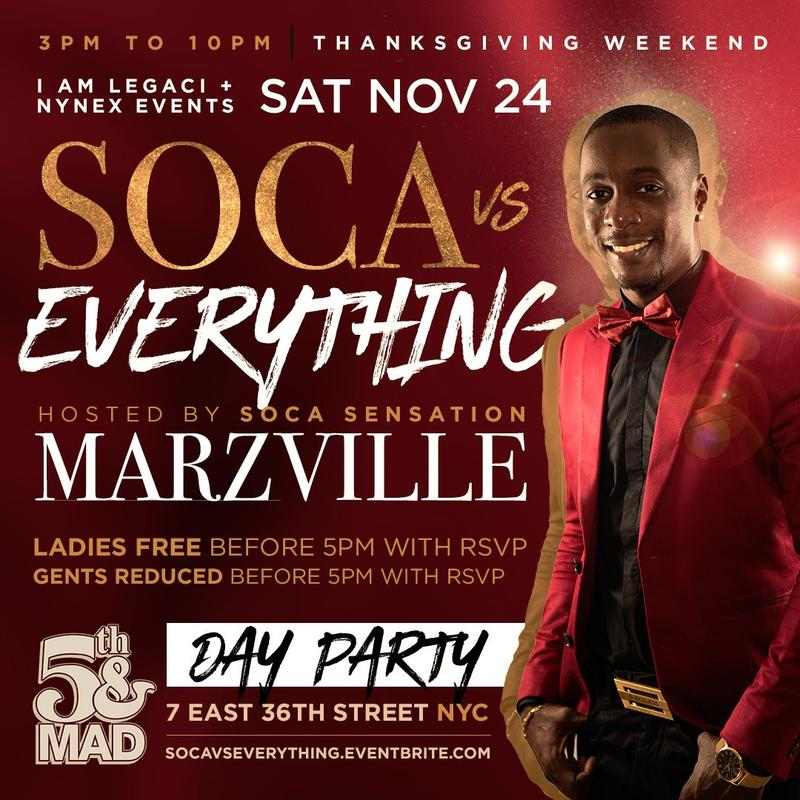 Soca vs Everything hosted by Soca Sensation MARZVILLE | Thanksgiving Weekend | Ladies FREE Before 5p