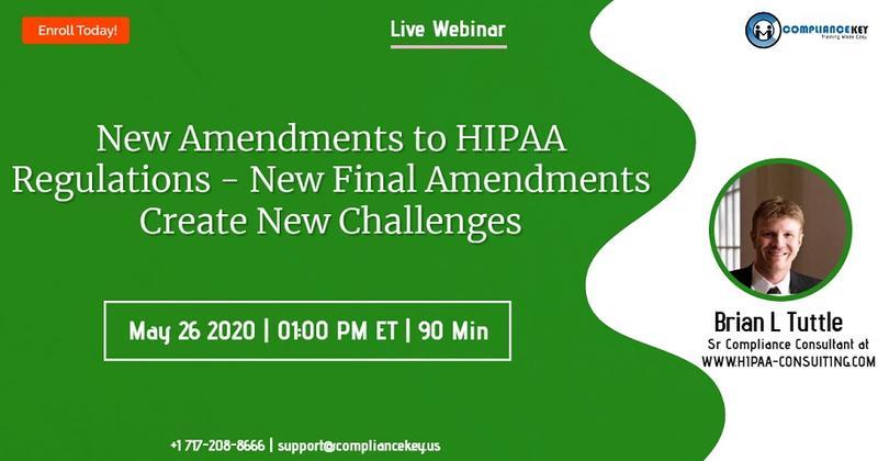 New Amendments to HIPAA Regulations - New Final Amendments Create New Challenges