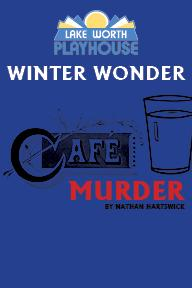"CHILDREN - CAMP - WINTER WONDER 2018 - ""CAFE MURDER"""