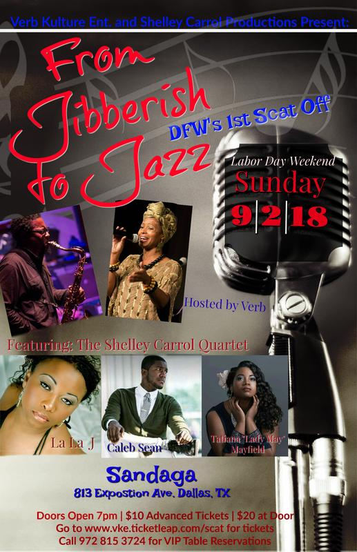 Verb Kulture and Shelley Carrol Productions present: From Jibberish to Jazz
