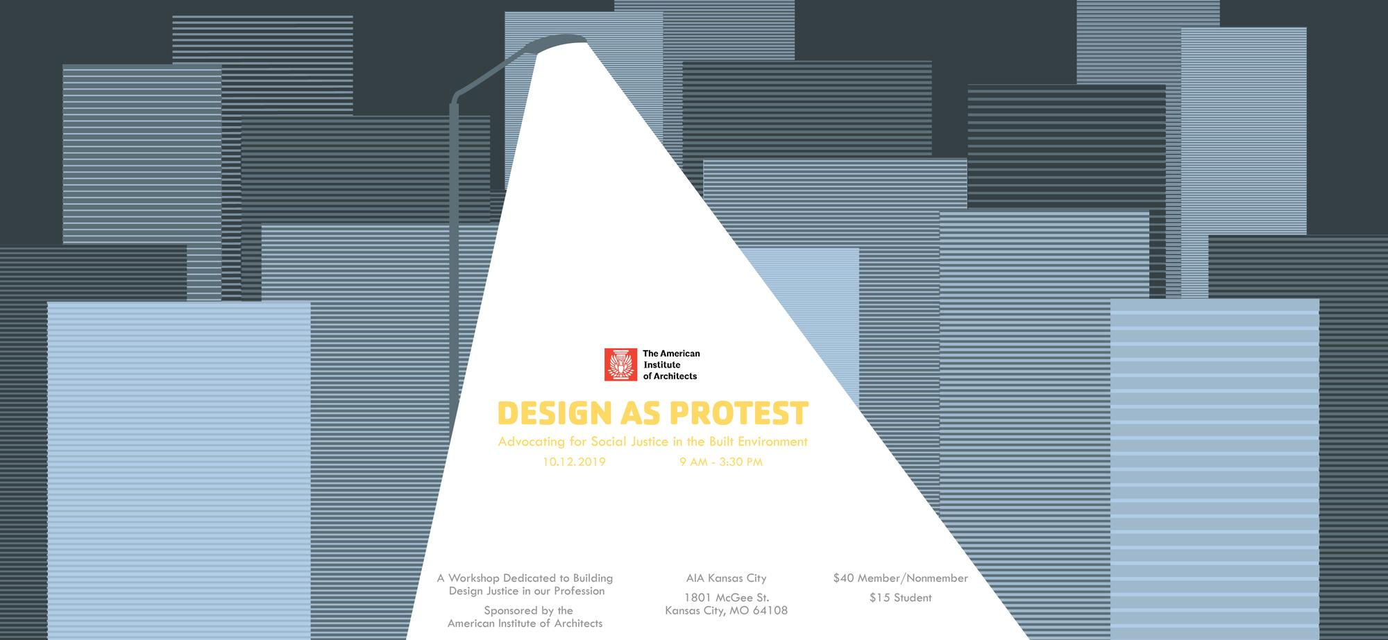 Design as Protest: Advocating for Social Justice in the Built Environment