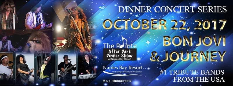 Bon Jovi And Journey #1 Tribute at The Pointe After Dark Dinner Show At Naples Bay Resort