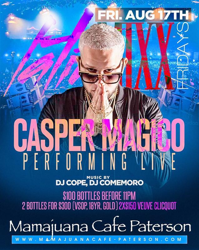 Casper Magico Live At Mamajuana Cafe Paterson