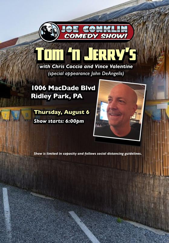 Joe Conklin Comedy Show at Tom 'n Jerry's, Ridley Park, PA
