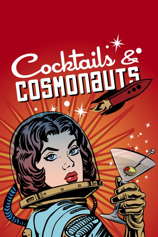 Cocktails and Cosmonauts