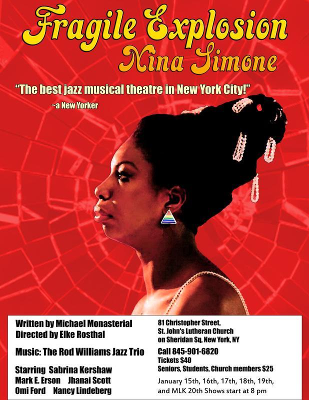 Fragile Explosion: Nina Simone The New Jazz Musical at St Johns