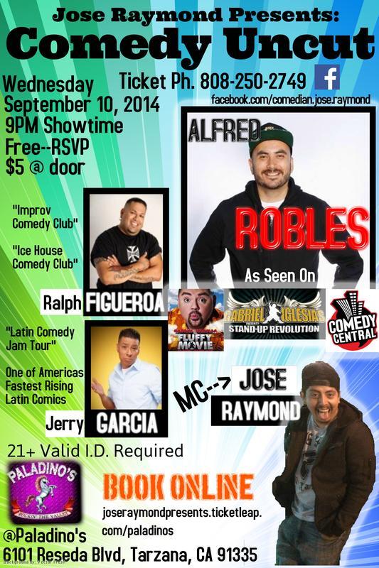 """Paladino's- Jose Raymond Presents """"Comedy Uncut"""""""