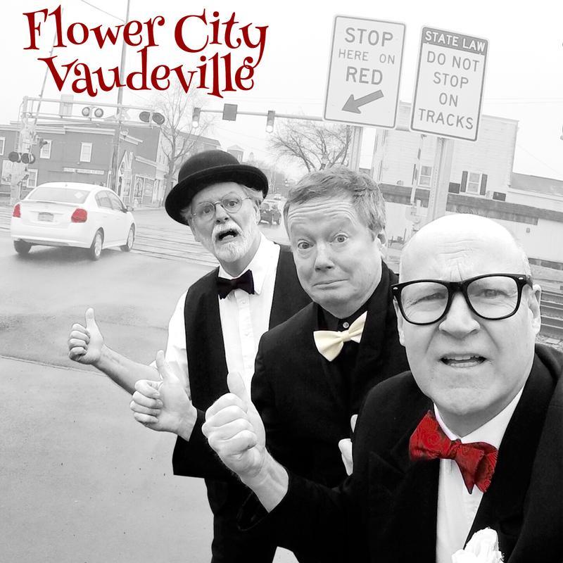 Flower City Vaudeville's First Annual Farewell Tour