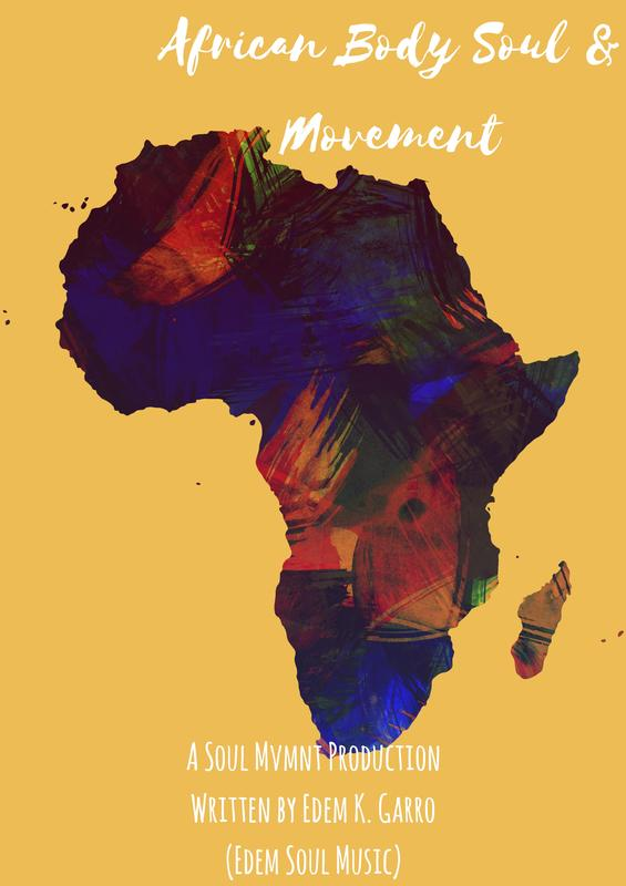 African Body, Soul & Movement