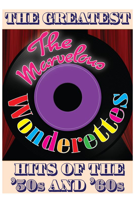 """""""The Marvelous Wonderettes"""" '50s - '60s Musical  by Roger Bean"""