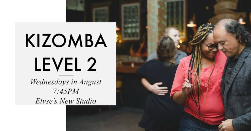AUGUST LEVEL 2 KIZOMBA - NEW LOCATION