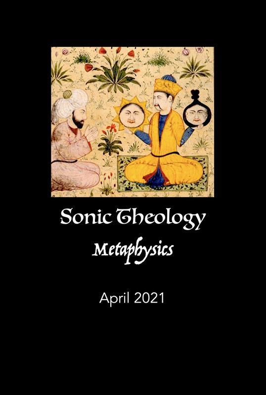 Sonic Theology METAPHYSICS - 2021